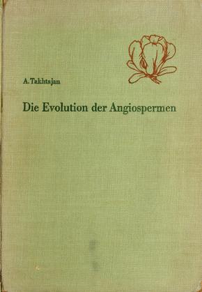 Cover of: Die Evolution der Angiospermen   A. L. Takhtadzhian