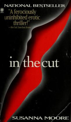 Cover of: In the cut | Susanna Moore
