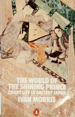 Cover of: The World of the Shining Prince by Ivan Morris